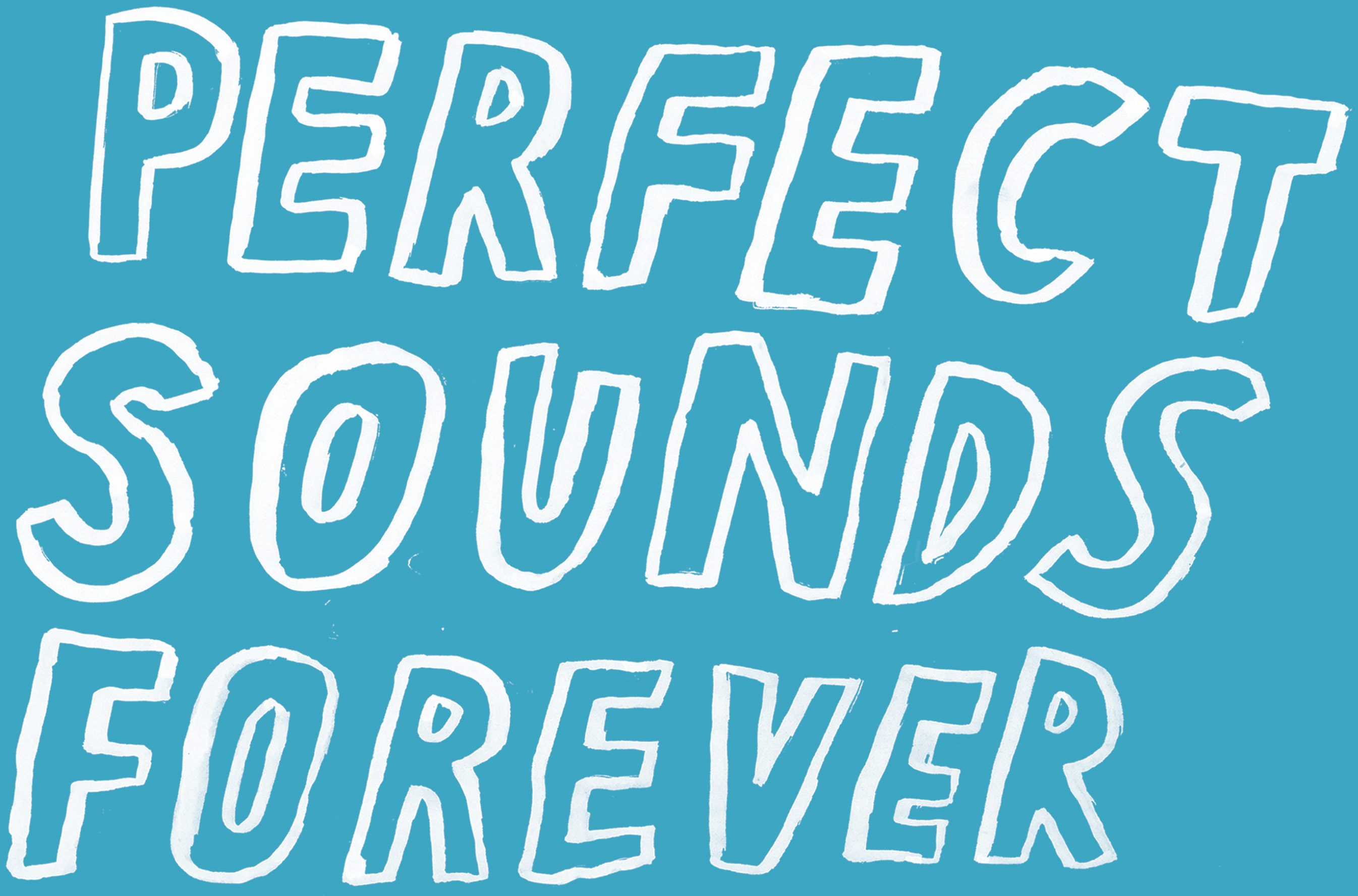 Perfect sounds forever logony